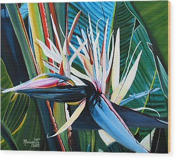 Giant Bird Of Paradise Wood Print by Marionette Taboniar