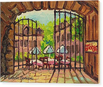 Gibbys Restaurant In Old Montreal Wood Print by Carole Spandau