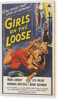 Girls On The Loose Wood Print