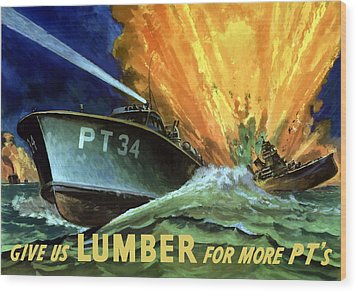 Give Us Lumber For More Pt's Wood Print by War Is Hell Store
