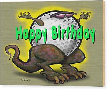 Golf A Saurus Birthday Wood Print by Kevin Middleton