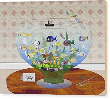 Gone Fishing Wood Print by Arline Wagner