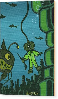 Gone Fish'n Wood Print by Dan Keough