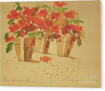 Good Friday Flowers Wood Print by Jill Morris