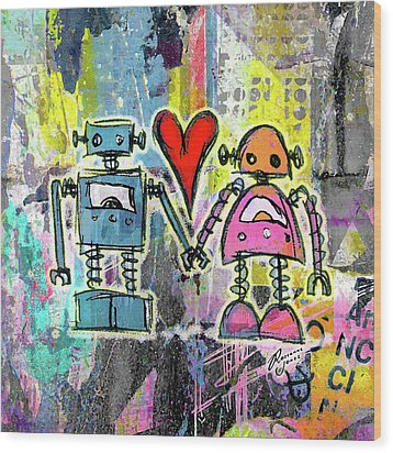 Graffiti Pop Robot Love Wood Print by Roseanne Jones