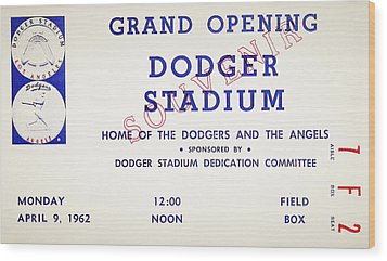 Grand Opening Dodger Stadium Ticket Stub 1962 Wood Print by Bill Cannon