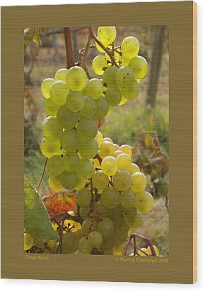 Grape Spiral Wood Print by Patricia Overmoyer