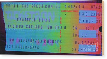 Grateful Dead - Ticket Stub Wood Print