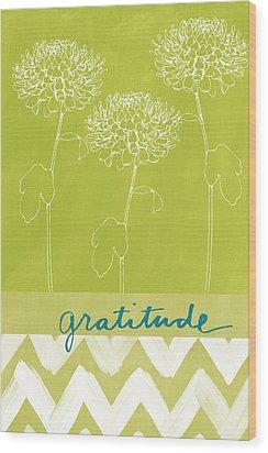 Gratitude Wood Print by Linda Woods