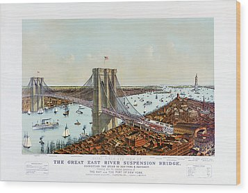 Great East River Suspension Bridge 1892 Wood Print