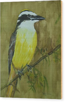 Wood Print featuring the painting Great Kiskadee by Betty-Anne McDonald