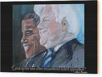 Great Spirits - Teddy And Barack Wood Print by Valerie Wolf