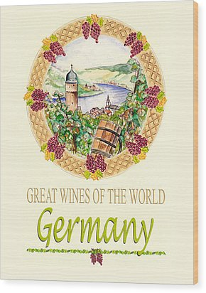 Great Wines Of The World - Germany Wood Print by John Keaton