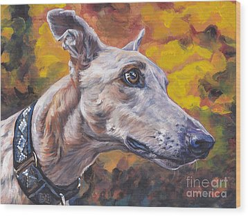 Wood Print featuring the painting Greyhound Portrait by Lee Ann Shepard