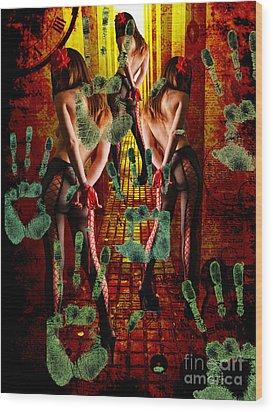 Grubby Littel Hands Enslave Wood Print by Tammera Malicki-Wong