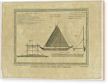 Wood Print featuring the drawing Guam Proa  Batiment Leger Des Isles Des Larron by Ex Anson