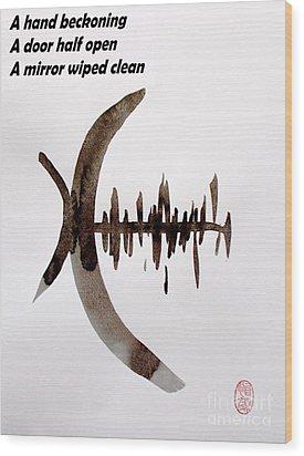Haiku Poem And Painting Wood Print by Roberto Prusso