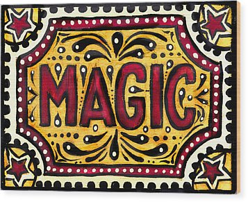Wood Print featuring the painting Hand Painted Magic  by Nada Meeks
