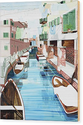 Hanging Out In Venice - Prints From My Original Oil Painting Wood Print