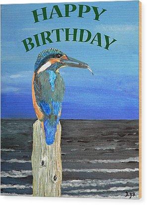 Happy Birthday Wood Print by Eric Kempson