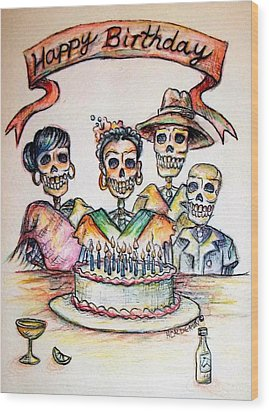 Happy Birthday Woman Skull Wood Print by Heather Calderon
