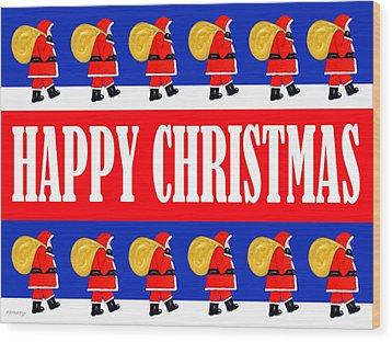 Happy Christmas 26 Wood Print by Patrick J Murphy