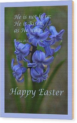 Happy Easter Hyacinth Wood Print by Ann Bridges
