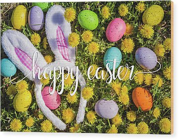 Wood Print featuring the photograph Happy Easter by Teri Virbickis