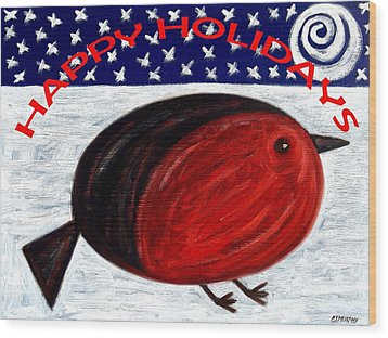 Happy Holidays 3 Wood Print by Patrick J Murphy