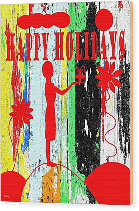 Happy Holidays 62 Wood Print by Patrick J Murphy