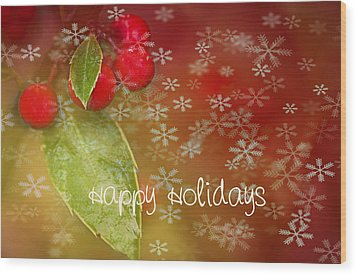 Happy Holidays Wood Print by Rebecca Cozart