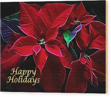 Happy Holidays Wood Print by Sandy Keeton