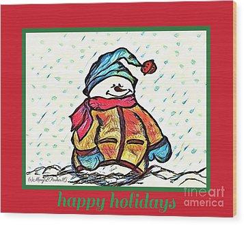 Happy Holidays Snowman Wood Print
