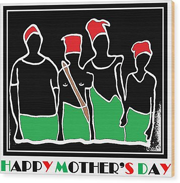 Happy Mother's Day 3 Wood Print