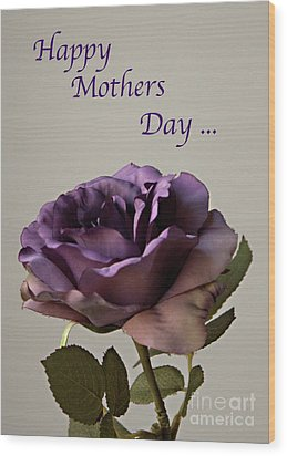 Happy Mothers Day No. 2 Wood Print by Sherry Hallemeier
