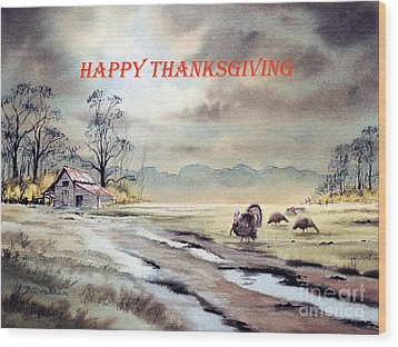 Wood Print featuring the painting Happy Thanksgiving  by Bill Holkham