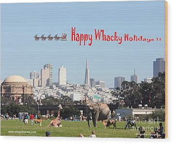 Happy Whacky Holidays Wood Print by Wingsdomain Art and Photography