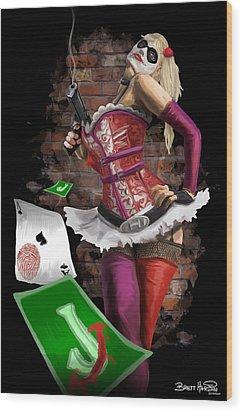 Harley Quinn Wood Print by Brett Hardin