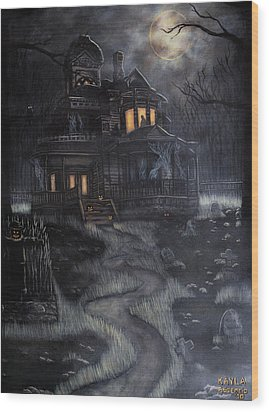 Haunted House Wood Print by Kayla Ascencio