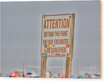 Hdr Sunbather Sign Beach Beaches Ocean Sea Photos Pictures Buy Sell Selling New Photography Pics  Wood Print by Pictures HDR