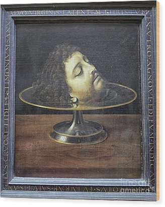 Wood Print featuring the photograph Head Of John The Baptist, 1507, With Frame And Inscription -- By by Patricia Hofmeester