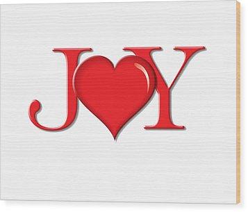 Heart Joy Wood Print