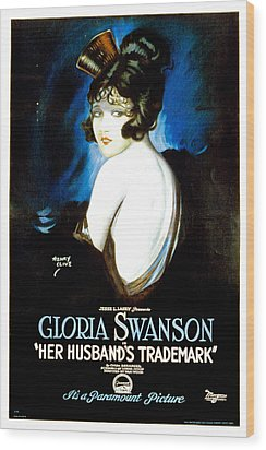 Her Husbands Trademark, Gloria Swanson Wood Print by Everett