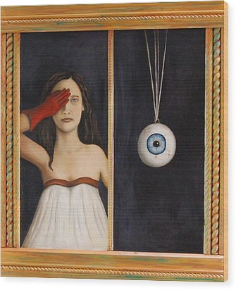 Her Wandering Eye Wood Print by Leah Saulnier The Painting Maniac