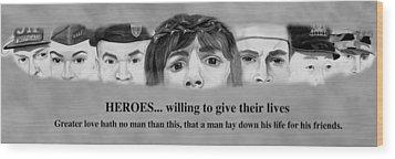 Heroes Wood Print