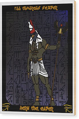 Heru The Elder Wood Print by Derrick Colter