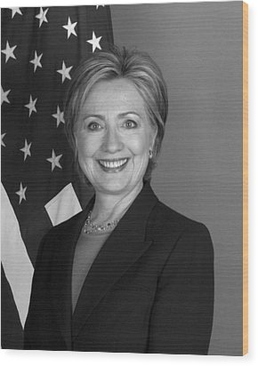 Hillary Clinton Wood Print by War Is Hell Store