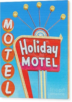 Holiday Motel Las Vegas Wood Print by Wingsdomain Art and Photography