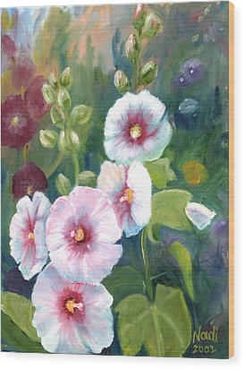 Wood Print featuring the painting Hollyhocks by Renate Nadi Wesley