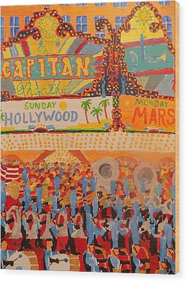 Hollywood Parade Wood Print by Rodger Ellingson